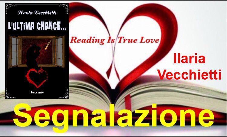 """Segnalazione """"L'ultima chance…"""" di Ilaria Vecchietti"""