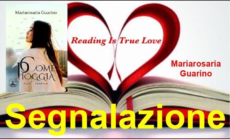 """Segnalazione """"Come pioggia sul cuore"""" di Mariarosaria Guarino"""