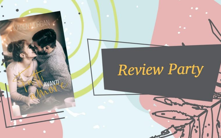 "Review party ""Fatti avanti amore"" di Karen Morgan"