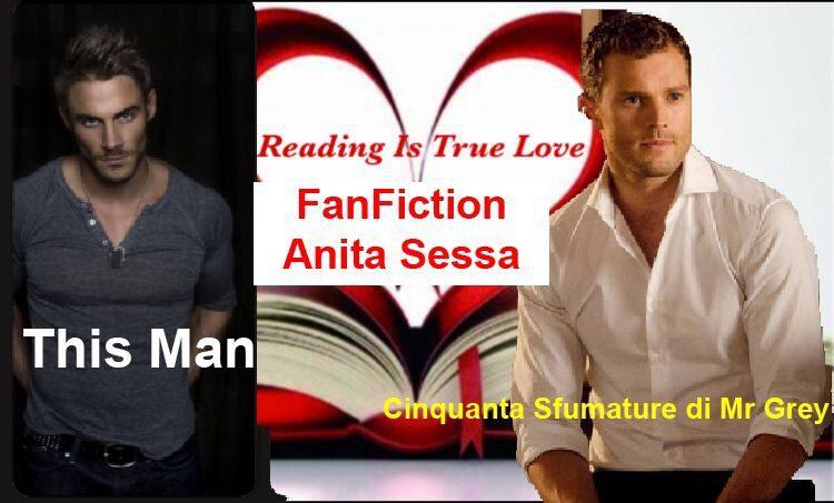 #FanFiction #CinquantaSfumaturediMrGrey #ThisMan #AnitaSessa