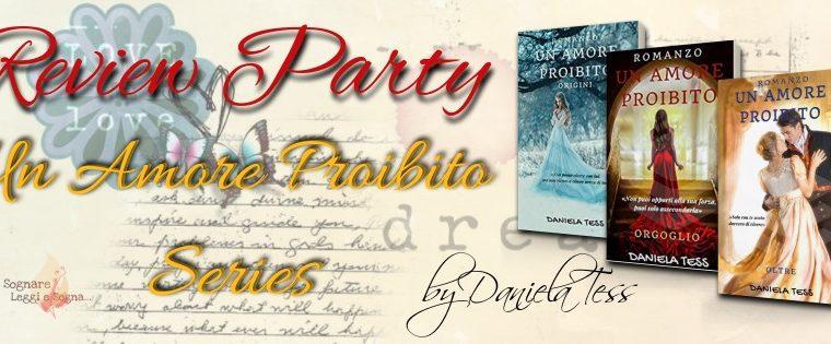 """Review Party """"Un amore proibito – Orgoglio"""" di Daniela Tess"""