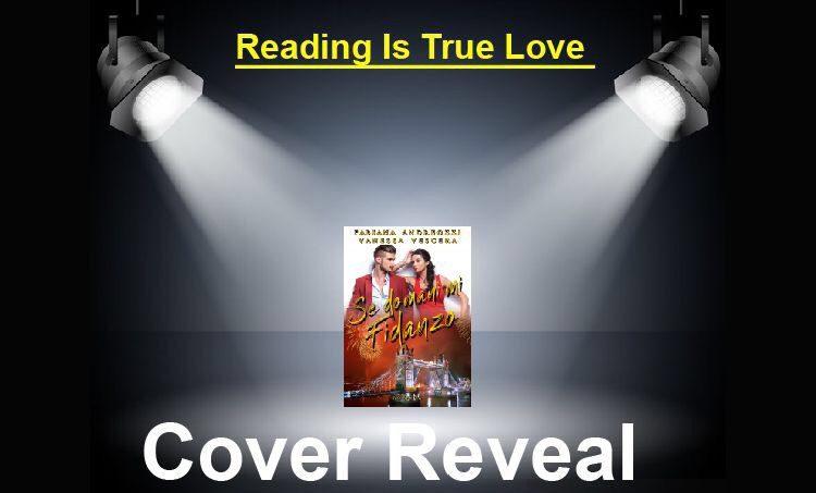 """Cover Reveal """"Se domani mi fidanzo"""" di Fabiana Andreozzi e Vanessa Vescera"""